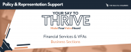 Your Say To Thrive: Financial Services & VFA Agents Business Sections