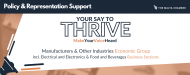 Your Say To Thrive: Manufacturers Economic Group including Electrical and Electronics & Food and Beverage Business Sections
